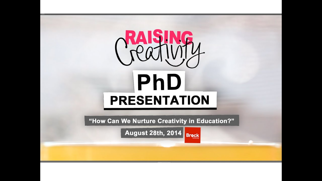 Phd Defense Presentation Raising Creativity Youtube