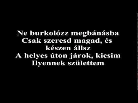 Lady Gaga - Born This Way  / Így születtél (Hun Lyrics) Magyar dalszöveg