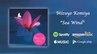 Sea Wind - Mizuyo Komiya / Graces of Asia (Official Audio)