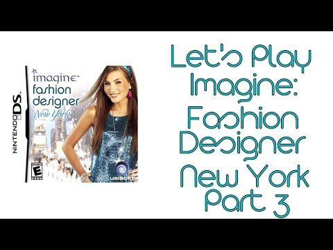 Let S Play Imagine Fashion Designer New York Part 3 Youtube