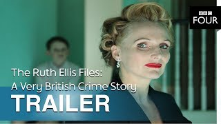 The Ruth Ellis Files: A Very British Crime Story | Trailer - BBC Four