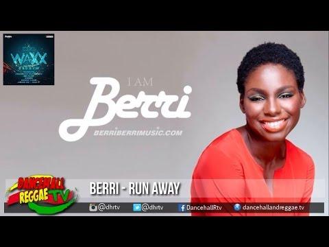 Berri - Run Away ▶Wet Waxx Riddim ▶Digital Vibez Ent ▶Reggae 2016