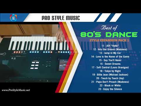 Best of 80's Dance - Style Expansion Pack 1 - Yamaha Genos - Tyros 5 and  PSR S77x - S97x - A3000