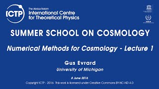 Gus Evrard: Numerical Methods for Cosmology - Lecture 1