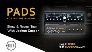 PADS - Kontakt Synth Instrument By Umlaut Audio - Show Reveal Tour