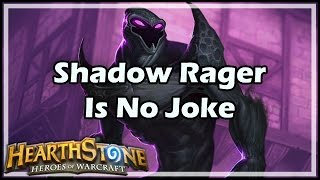 [Hearthstone] Shadow Rager Is No Joke