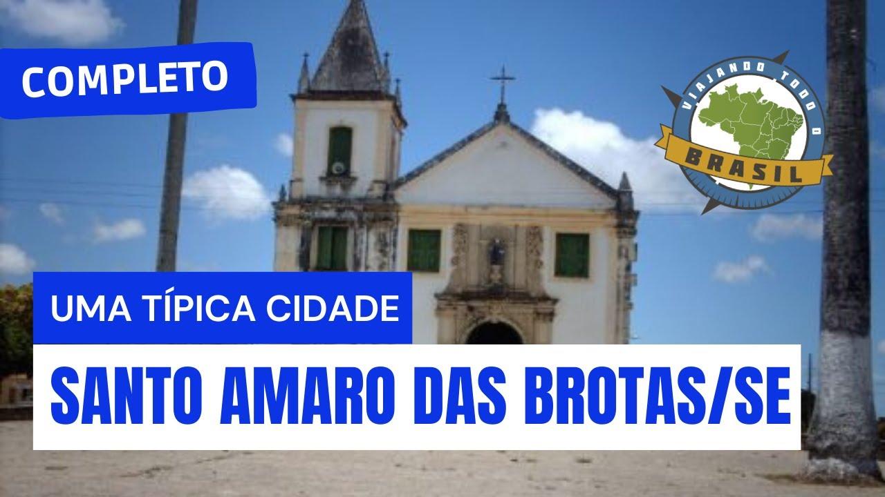 Santo Amaro das Brotas Sergipe fonte: i.ytimg.com
