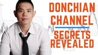 4 EXPLOSIVE Tips for Trading with the Donchian Channel