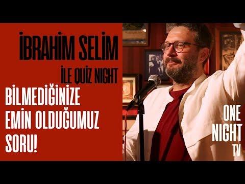 İbrahim Selim İle Quiz Night - 7 (Bölüm 2) – Bilmediğinize Emin Olduğumuz Soru!