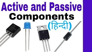 Active and Passive Components in Hindi, Electronics Components
