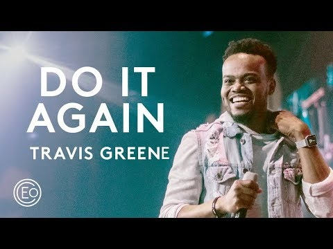Do It Again feat. Travis Greene (Live from Ballantyne) - Elevation Collective