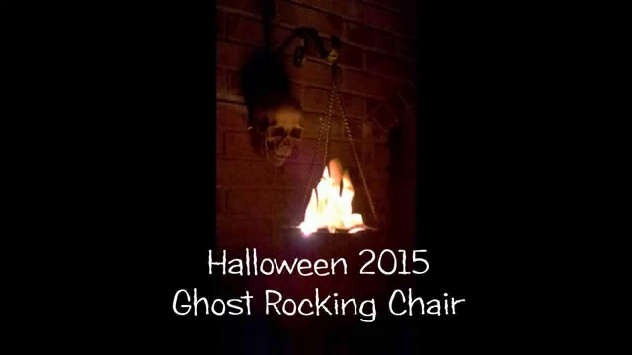 Ghost Rocking Chair Halloween 2015 Youtube
