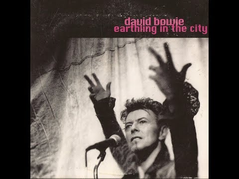 DAVID BOWIE - Earthling In The City - full album