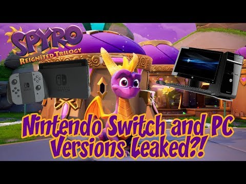 Spyro Reignited Trilogy Leaked For The Nintendo Switch And PC?!?