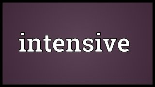 Intensive Meaning