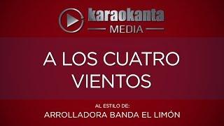Karaokanta - La Arrolladora Banda el Limón - A los cuatro vientos