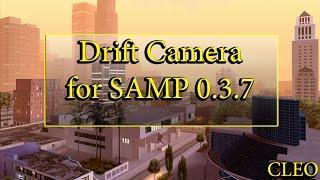 [CLEO] Drift Camera for SAMP 0.3.7