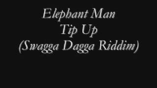 Tip Up - Elephant Man New (Swagga Dagga Riddim) Dance Hall