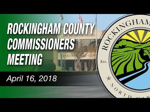 April 16, 2018 Rockingham County Commissioners