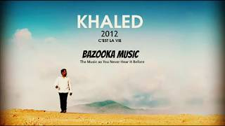 02.Cheb Khaled - Hiya Hiya (feat. Pitbull) /  الشاب خالد 2012 - هيا هيا