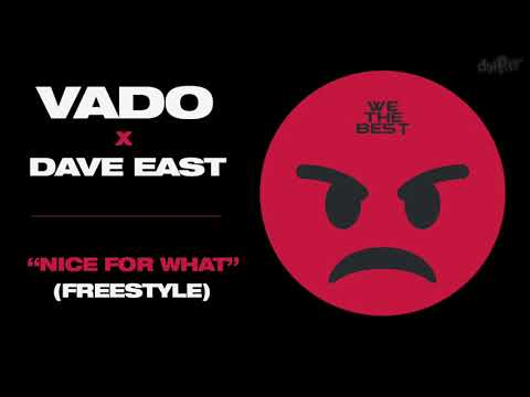 "VADO X DAVE EAST ""Nice For What"" (DatPiff Exclusive - OFFICIAL AUDIO)"