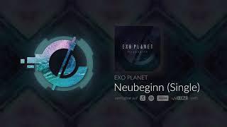 Exo Planet - Neubeginn