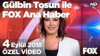 Siyasilerin Şarbon endişesi... 4 Eylül 2018 Gülbin Tosun ile FOX Ana Haber