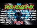 DISCO REGGEA MIX ||TANGIS BAHAGIA