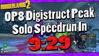 Borderlands 2 | OP8 Digistruct Peak Solo Speedrun In 9:29 (Read Description)