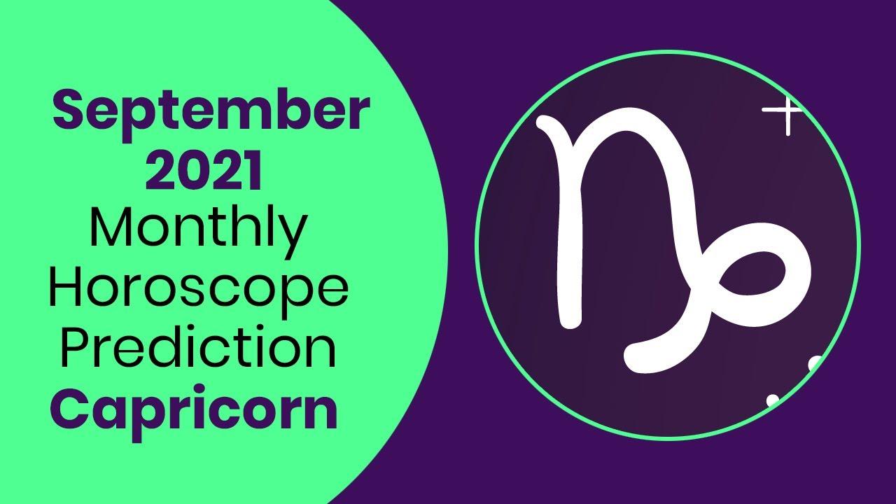 September 20 Capricorn Monthly Horoscope Prediction   Capricorn  Predictions September 20