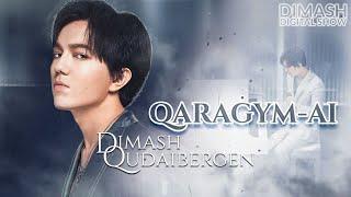 Dimash - Карағым Ай (Qaragym Ai) 2021