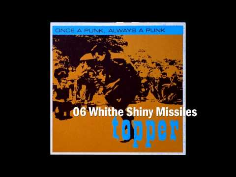 Topper - 06 White Shiny Missiles