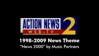 "WSB-TV 1998-2009 News Theme (""News 2000"" by Music Partners)"