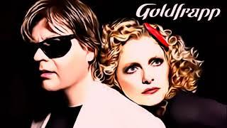 Goldfrapp - I Wanna Life