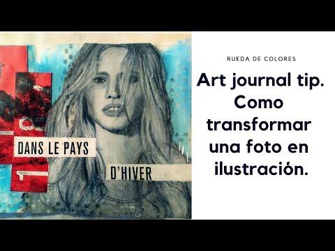 Art journal tip. Como transformar una foto en ilustración.