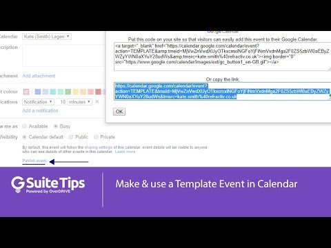 make and use a template event in google calendar youtube