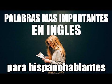 1000 Palabras Más Importantes en Inglés - Inglés Básico para Principiantes - Inglés Americano