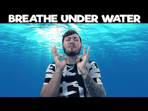 HOW TO BREATHE UNDER WATER!! (Life Hacks)