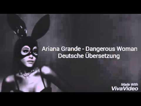 Ariana Grande - Dangerous Woman (Deutsche Übersetzung)