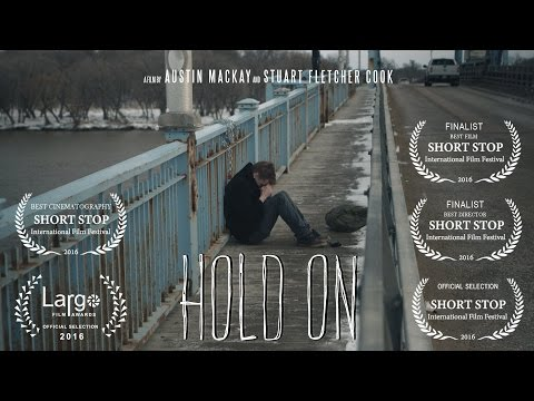 Hold On - Short Film 2016 **Official Selection**