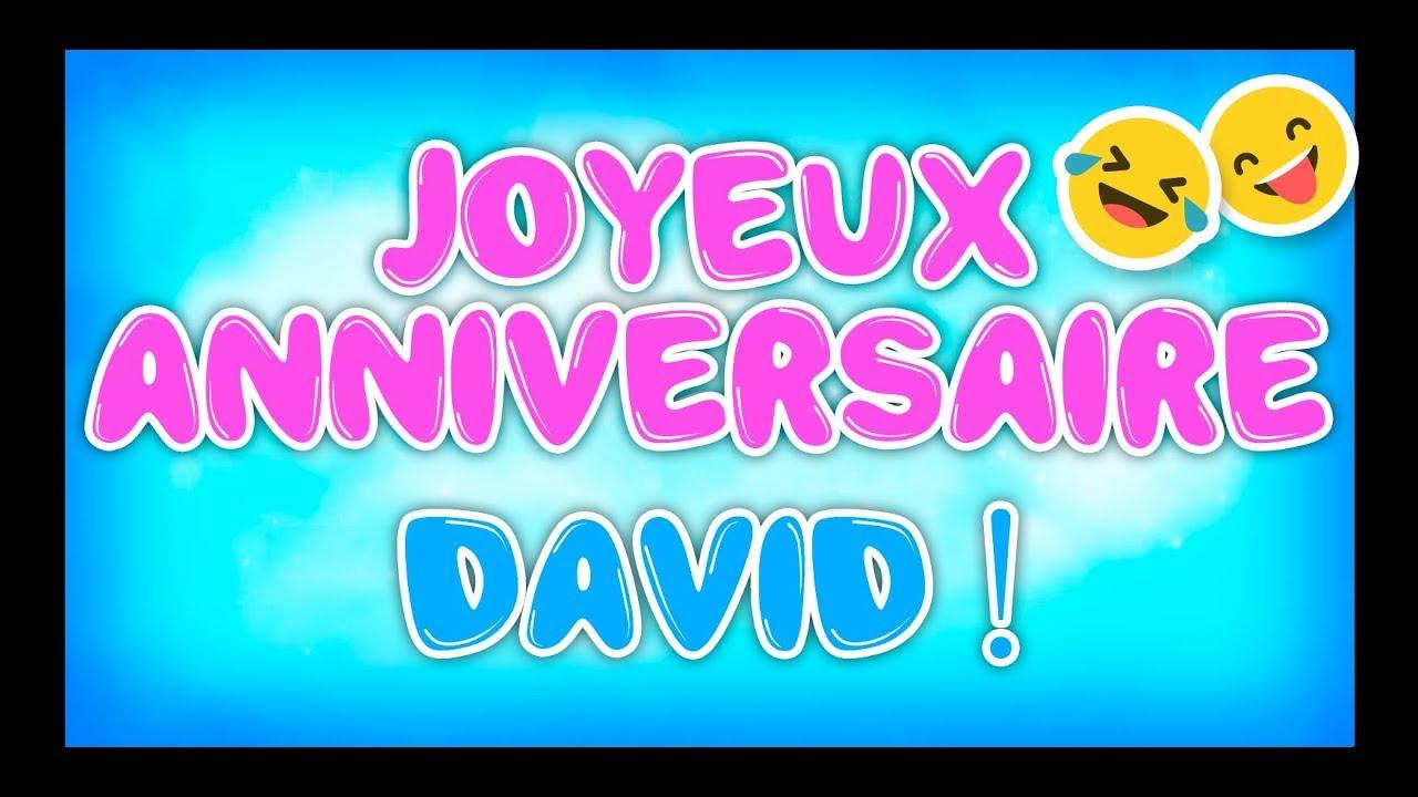 Joyeux Anniversaire David Happy Birthday Youtube