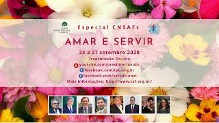 Especial CNSAFs Amar e Servir #1 QUI 24/09/20 9h