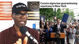 New York Governor Cuomo Signs BOGUS Equal Pay Bill Into LAW!