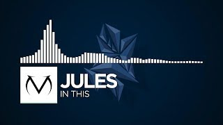 [Chill] - Jules - In This [Free Download]