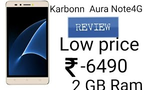 Karbonn Aura Note 4G Review