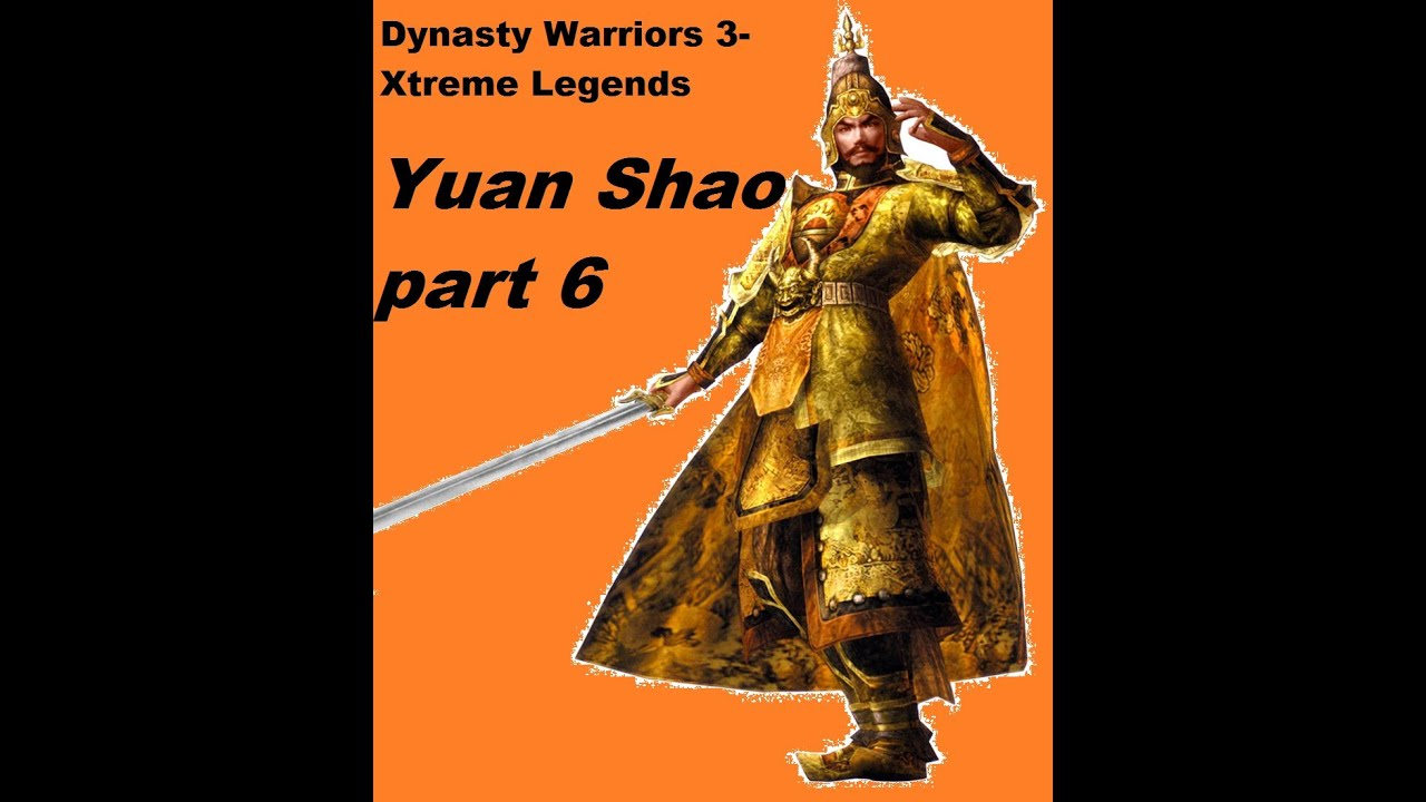 Warriors Legends Of Troy Part 1: Let's Play Dynasty Warriors 3: Xtreme Legends- Yuan Shao
