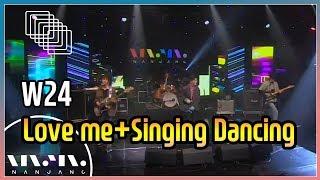 Download W24 ; Love me+Singing Dancing_문화콘서트 난장 ; NANJANG