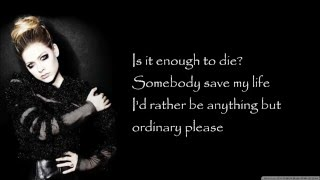 Anything But Ordinary | Avril Lavigne  (Lyrics)
