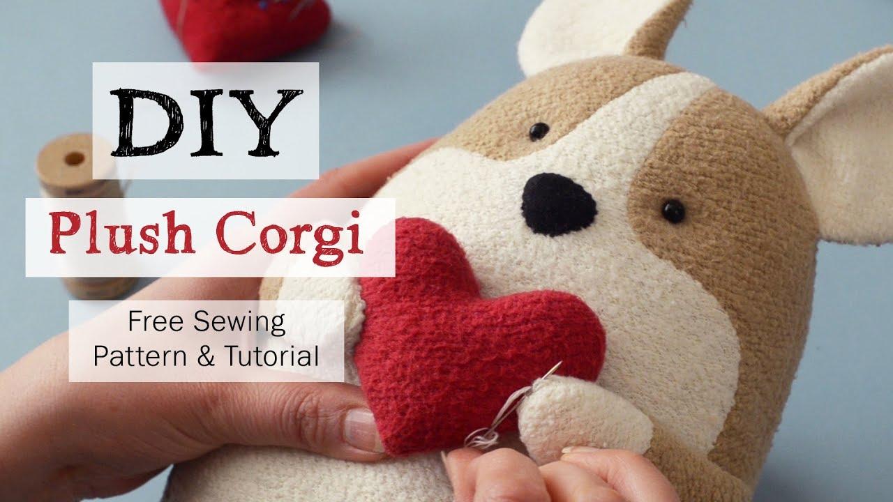 Diy Plush Corgi Quigley The Corgi Free Sewing Pattern And Tutorial