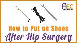 How to Put On Shoes After Hip Surgery - Elastic Shoelaces & Shoehorn